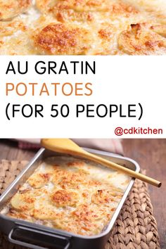 Perfect for a large group, these potatoes are easy to make and loved by everyone.    CDKitchen.com