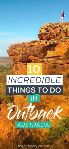 Darwin to Alice Springs - Things to do in Outback Australia