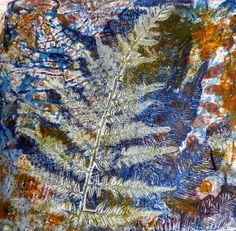 Wendy's gelli plate fern print - lots of layers and interesting marks. The white fern is a ghost print, very carefully orchestrated to provide a focal point on a busy background.