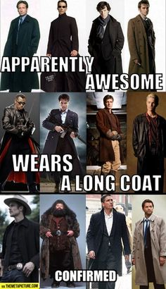 Long coat = awesome know. I have a thing for the coats...