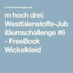 m hoch drei: Westfalenstoffe-Jubiläumschallenge #6 - FreeBook Wickelkleid