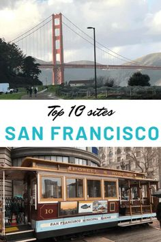 The best things of San Francisco - 10 must-do activities - The Top Ten Traveler