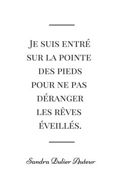 Citation Sandra Dulier Auteur - Plus de citations pinterest sur http://www.sandradulier.com/blog/pinterest/