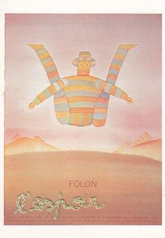 HAVE OPEN SEPARATE Folon /OO\ Jean Michel for more