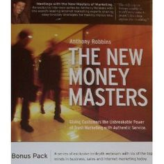 """A few years ago, Tony Robbins did a series called """"The New Money Masters"""" and he interviewed some of the most successful internet marketers on the planet.  These were lengthy interviews that really gave one a glimpse into the secrets of some of these guys.  Great series.  A few of my favorite segments are with Frank Kern, Eben Pagan, Mike Koenigs and Brendon Burchard."""