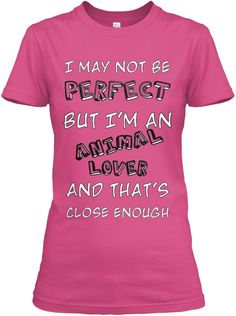 I may not be perfect ..but..