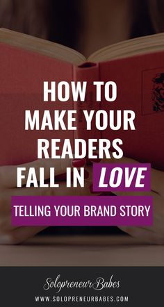 Want to make your readers fall in love with your brand? Time to tell them a story - Your Brand Story! Learn how here