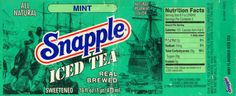 Mint Snapple Iced tea.... Why don't they make this anymore??? This is (was) my absolute most favorite drink in the world.