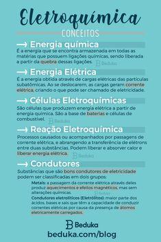 Eletroquímica é a parte da Físico-Química responsável por estudar os fenômenos de transformação de energia química em energia elétrica, bem como o processo inverso, e também estuda as reações em que há transferência de elétrons. Study Chemistry, Science Biology, Study Organization, Bullet Journal School, Study Hard, Study Inspiration, Thing 1, Study Notes, School Hacks