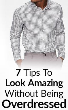So what should you do to look sharp and avoid overdressing?