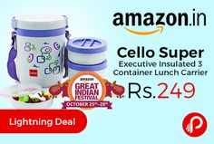 Amazon #LightningDeal is offering 42% off Cello Super Executive Insulated 3 Container Lunch Carrier at Rs.249. Insulated to keep food hot for long hours, Food Grade Strong and Sturdy Body, Light weight and easy to carry, 100% Airtight lockage, Leak resistant, Dishwasher safe, Contents- 1-Piece Super Executive Insulated 3 Container Lunch Carrier (300ml).  http://www.paisebachaoindia.com/cello-super-executive-insulated-3-container-lunch-carrier-at-rs-249-amazon/