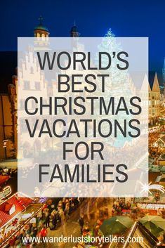 World's Top 15 Best Christmas Vacations for Families! Christmas Family Vacation, Best Christmas Vacations, Christmas Getaways, Christmas Destinations, Best Family Vacations, Family Vacation Destinations, Christmas Travel, Holiday Travel, Christmas Fun