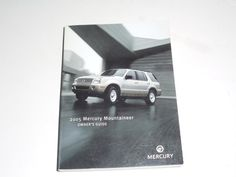 2005 Mercury Mountaineer Owners Manual Book Guide