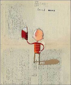 oliver jeffers - love this book and how the illustrations use book pages as backgrounds.