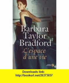 Lespace dune vie (French Edition) (9782258084599) Barbara Taylor Bradford , ISBN-10: 2258084598  , ISBN-13: 978-2258084599 ,  , tutorials , pdf , ebook , torrent , downloads , rapidshare , filesonic , hotfile , megaupload , fileserve