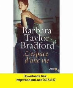 Lespace dune vie (French Edition) (9782258084599) Barbara Taylor Bradford , ISBN-10: 2258084598  , ISBN-13: 978-2258084599 ,  , tutorials , pdf , ebook , torrent , downloads , rapidshare , filesonic , hotfile , megaupload , fileserve
