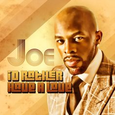 "Joe ""I'd Rather Have Love"" Read The Article, Listen To The New Song on RBTV www.randblive.com"