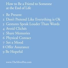 Beautiful Article: 'How to Be A Friend to Someone At The End Of Life.' #breastcancer #silverlining