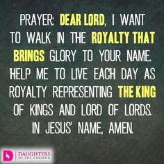 Daily Devotional -The Royalty in You: http://daughtersofthecreator.com/the-royalty-in-you/