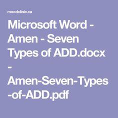 Microsoft Word - Amen -  Seven Types of ADD.docx - Amen-Seven-Types-of-ADD.pdf
