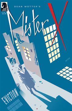 Mister X: Eviction #2 by Dean Motter