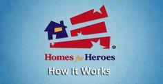 Homes for Heroes - How It Works Homes for Heroes® is a company that affiliates with real estate-related service providers who offer substantial rebates and discounts to the Heroes who serve our nation and its communities every day. Our Heroes include military personnel, firefighters, law enforcement officers and others who make our communities a better place to live.