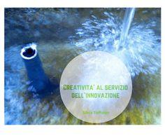 Creatività al servizio dell'innovazione