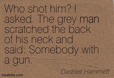 Funny Dashiell Hammett quote.