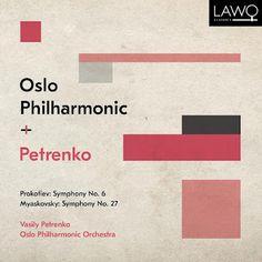 Prokofiev Symphony No 6 Myaskovsky Symphony No 27 Vasily Petrenko