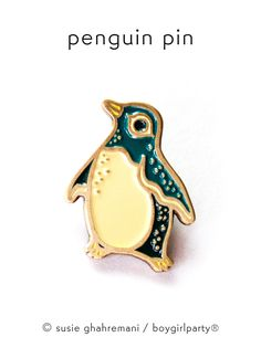 Enamel Pin –Penguin Pin by Boygirlparty http://shop.boygirlparty.com/collections/_new/products/penguin-pin-enamel-pin-by-boygirlparty?variant=21542540231