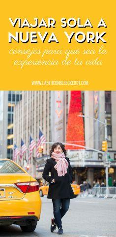 [CONSEJOS] Viajar sola a Nueva York sin miedos ni inseguridades.