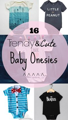 16 Trendy and Cute Baby Onesies