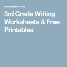 3rd Grade Writing Worksheets & Free Printables