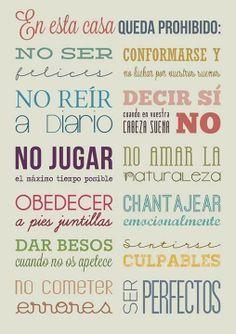#felicidad #prohibir #perfeccion #errores #serfeliz #reir #naturaleza #besos #jugar #obedecer #culpa #chantaje