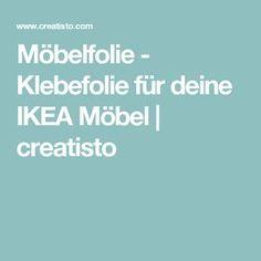 Möbelfolie - Klebefolie für deine IKEA Möbel | creatisto