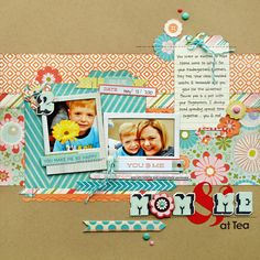 Mom & Me scrapbook layout by Kelly Goree