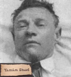 """On December 1st, 1948, a Caucasian man in his mid-40s was found dead on Somerton Beach in Australia. Coroners could discern no cause of death.  A tiny piece of paper was found in a secret pocket sewn within the man's pants. On the paper was printed """"finished."""" The paper was ripped from a first edition copy of """"The Rubaiyat of Omar Khayyam"""" that was later found in a man's car. In that book were written four lines of a mysterious cipher that has yet to be cracked."""