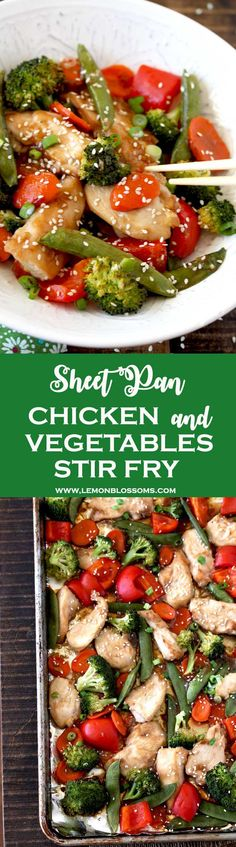 Sheet Pan Chicken and Vegetables Stir Fry @lmnblossoms