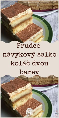 Prudce návykový salko koláč dvou barev Czech Recipes, Ethnic Recipes, 20 Min, Tiramisu, Ham, Cake Recipes, Food And Drink, Sweets, Cookies