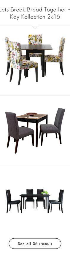 """Lets Break Bread Together ~ Kay Kollection 2k16"" by addicted2design ❤ liked on Polyvore featuring home, children's room, tables, furniture, chairs, dining chairs, dresser, shelves, seating and modern shelf"