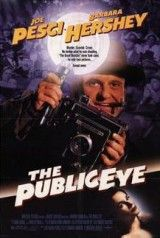 The Public Eye , starring Joe Pesci, Barbara Hershey, Richard Riehle, Bryan Travis Smith. Story of a photographer who specializes in crime and in not getting involved. Barbara Hershey, Eye Movie, Movie Film, Weegee, The New Mutants, New York Daily News, Documentary Film, Vintage Movies, Romance Novels