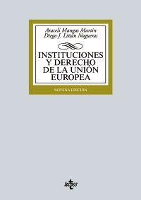 Instituciones y derecho de la Unión Europea / Araceli Mangas Martín, Diego J. Liñán Nogueras