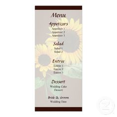 Designs by Susan Savad - Sunflower Love Wedding Menu -- Sunflower wedding menu that you can customize yourself. #wedding #weddingmenu #customize #flower #flowers #sunflower #sunflowers    $0.55 per card. BULK PRICING AVAILABLE!
