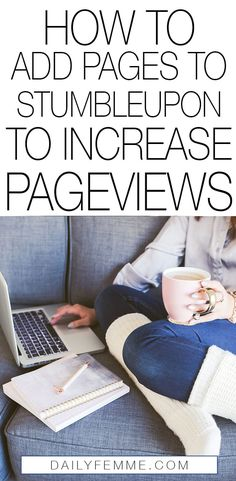Have you jumped on the StumbleUpon bandwagon yet? If not, it's okay - here's how to add pages to StumbleUpon to increase the pageviews to your blog quickly.