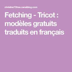 Fetching - Tricot : modèles gratuits traduits en français