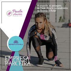 Acompanhem as novidades da Paula Amorin na Revista D'Ávila!