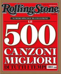 Rolling Stone - Le 500 Canzoni migliori di tutti i tempi - Numero da Collezione