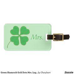 Green Shamrock Gold Dots Mrs. Luggage Tag