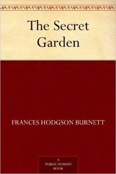The Secret Garden - Kindle edition by Frances Hodgson Burnett. Literature & Fiction Kindle eBooks @ Amazon.com.