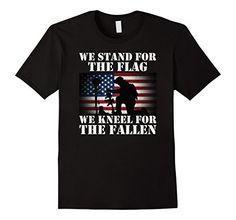 Mens We Stand For The Flag We Kneel For The Fallen T Shir... https://www.amazon.com/dp/B075Z5HY5B/ref=cm_sw_r_pi_dp_x_2x7YzbSVRQ38V